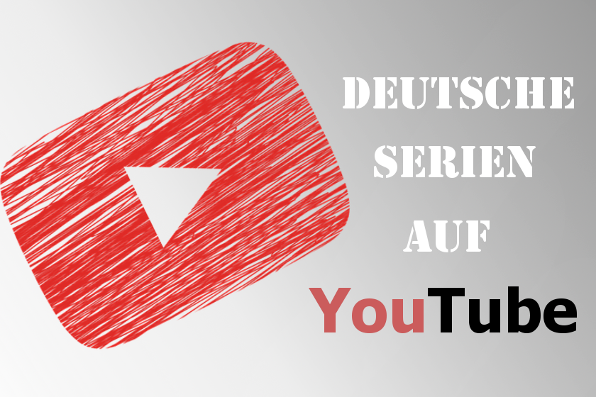 Deutsche YouTube Serien