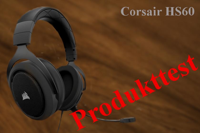 Corsair HS60 Test review Erfahrung