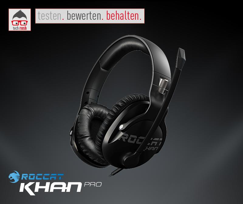 Roccat Khan Pro Produkttest