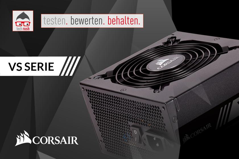 Corsair VS 450 550 650 Produkttest