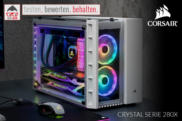 Produkttest Corsair Crystal 280X TG Gehäuse