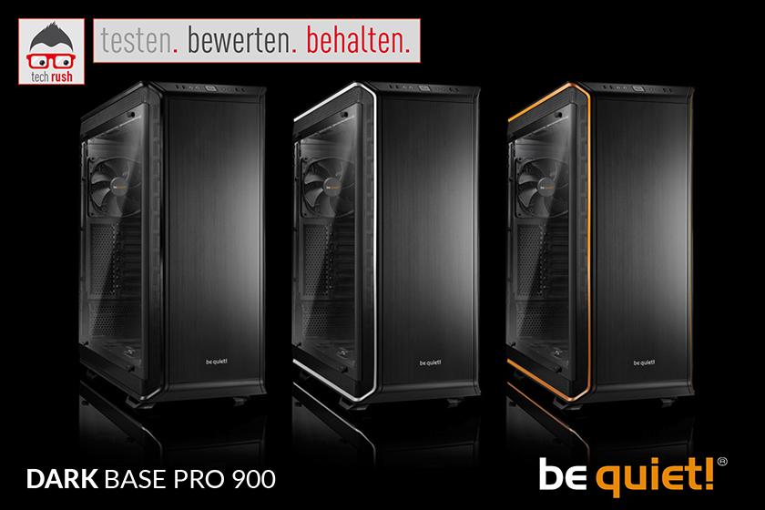 Produkttest be quiet! DARK BASE PRO 900 rev.2, Big-Tower-Gehäuse
