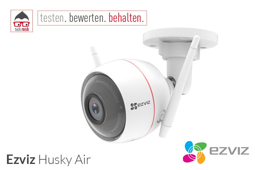 Produkttest EZVIZ Husky Air Netzwerkkamera