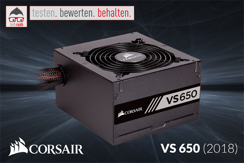 Produkttest Corsair VS 650 (2018) PC-Netzteil