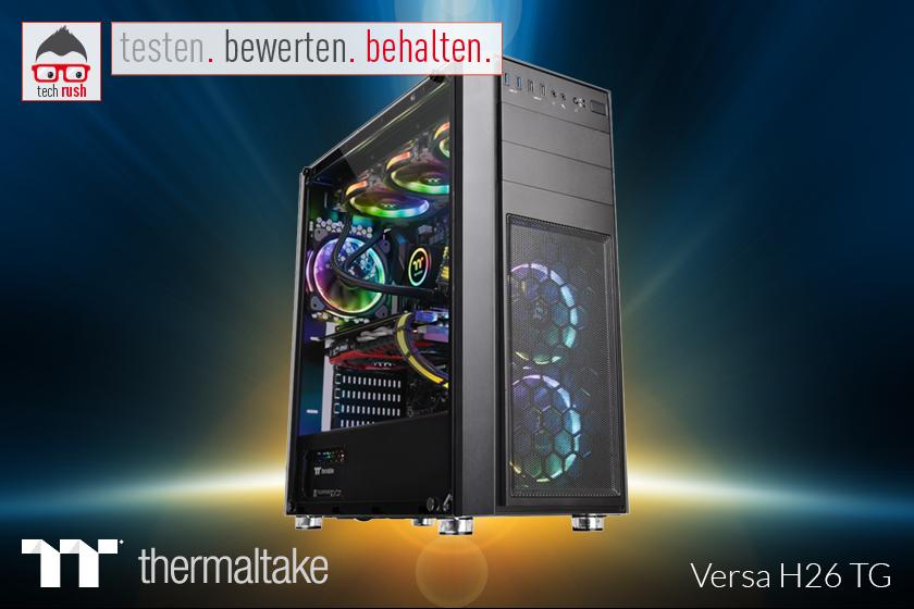Produkttest Thermaltake Versa H26 TG, Tower-Gehäuse
