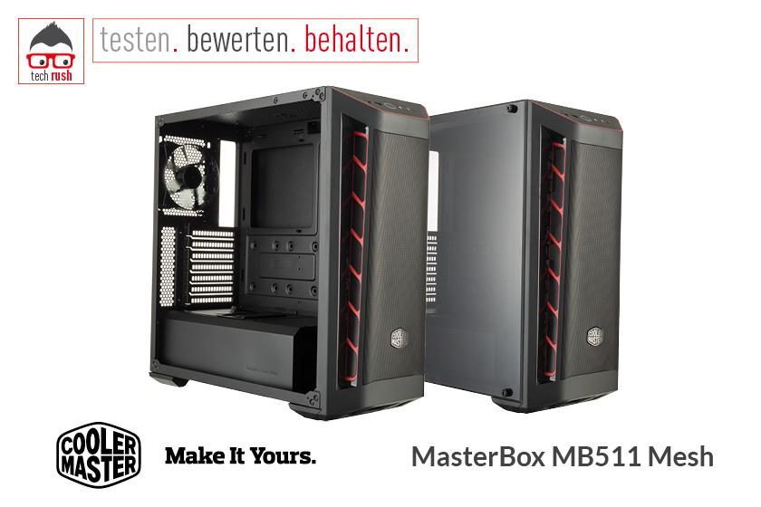 Produkttest Cooler Master MasterBox MB511 Mesh, Tower-Gehäuse