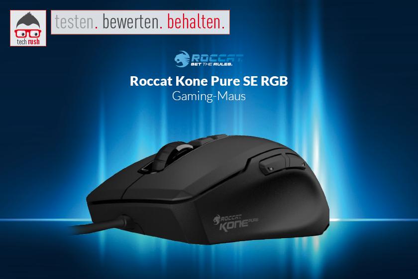 Produkttest Roccat Kone Pure SE RGB Maus