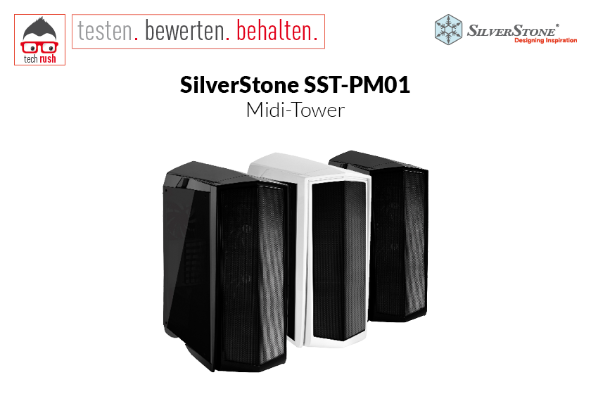 Produkttest SilverStone gehäuse