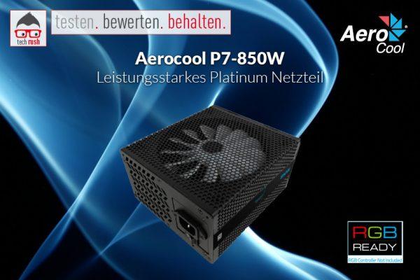 Produkttest Aerocool P7-850W PC-Netzteil