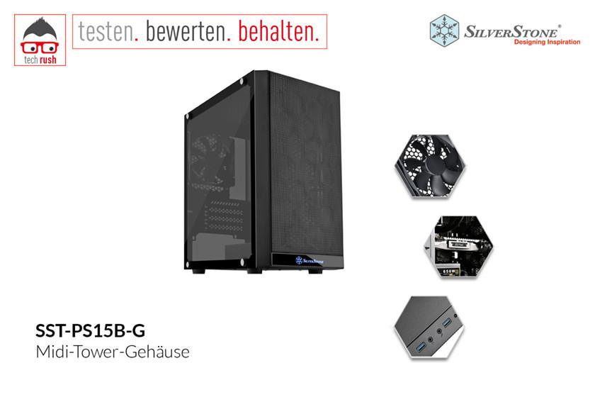 Produkttest SilverStone SST-PS15B-G, Tower-Gehäuse