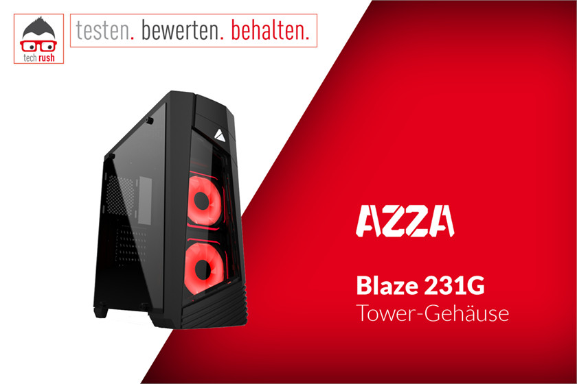 Produkttest AZZA Blaze 231G, Tower-Gehäuse