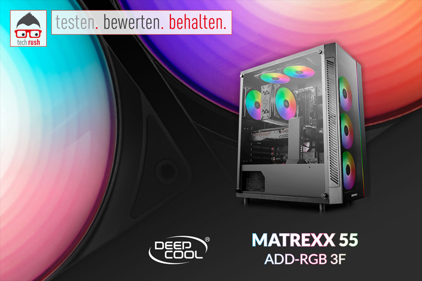Produkttest Deepcool Matrexx 55 ADD-RGB 3F, Tower-Gehäuse