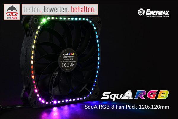 Produkttest Enermax SquA RGB 3 Fan Pack 120x120