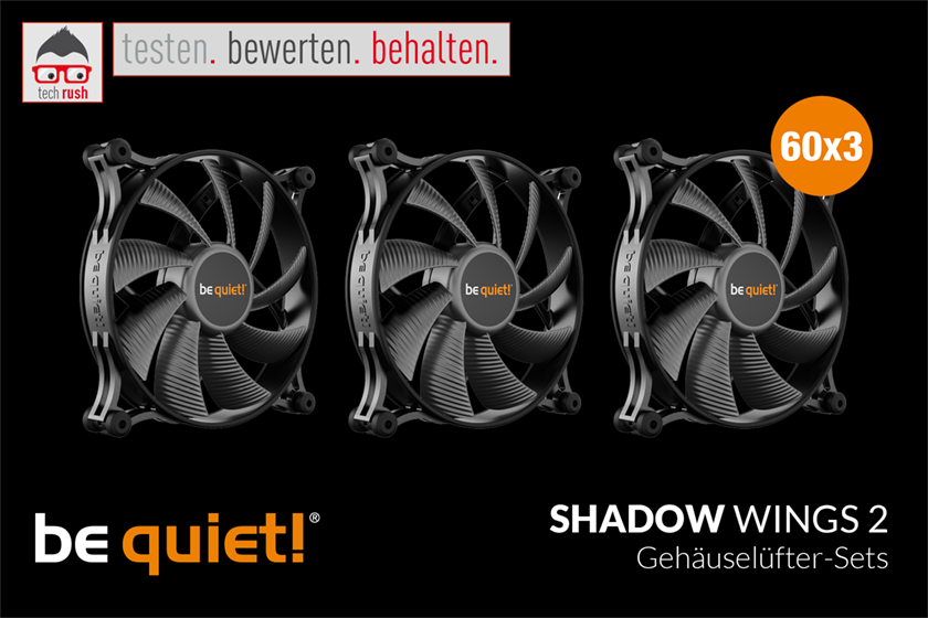 Produkttest be quiet! Shadow Wings 2