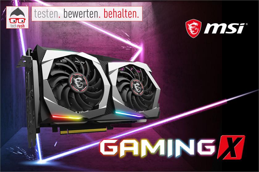 Produkttest MSI GeForce GTX 1660 Ti GAMING X 6G, Grafikkarte