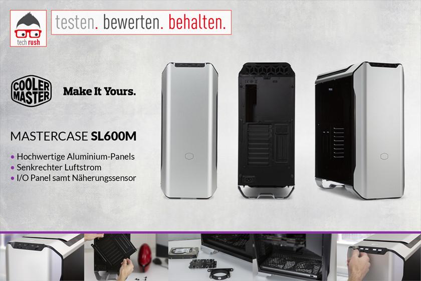 Produkttest Cooler Master MasterCase SL600M, Tower-Gehäuse