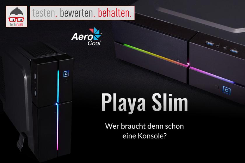 Produkttest Aerocool Playa Slim, HTPC-Gehäuse