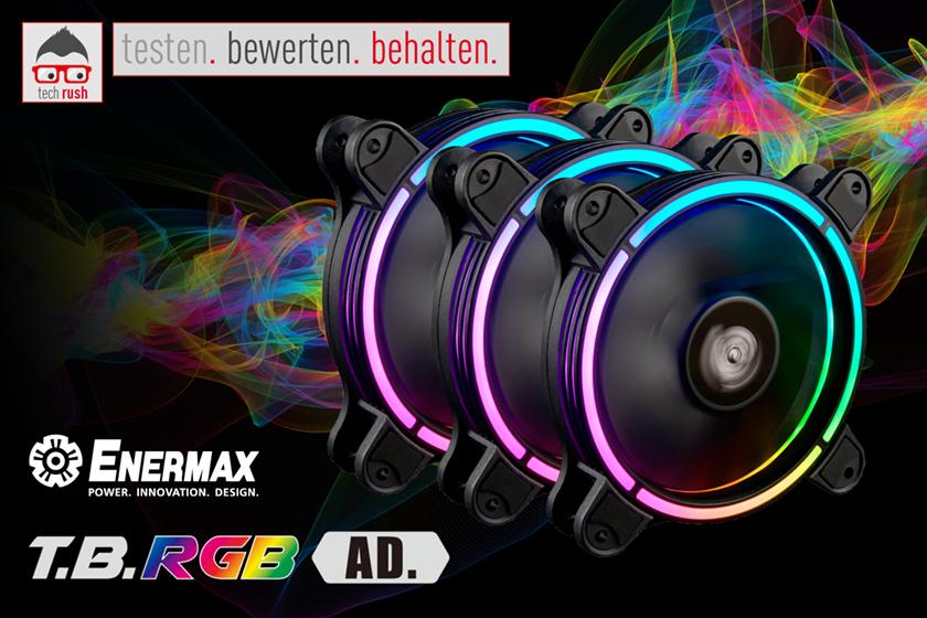 Produkttest Enermax T.B. RGB AD 3 Pack 120x120x25, Gehäuselüfter
