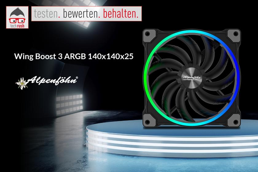 Produkttest  Alpenföhn Wing Boost 3 ARGB 140x140x25, Gehäuselüfter