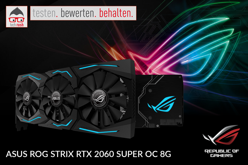 Produkttest ASUS GeForce RTX 2060 SUPER ROG STRIX OC GAMING