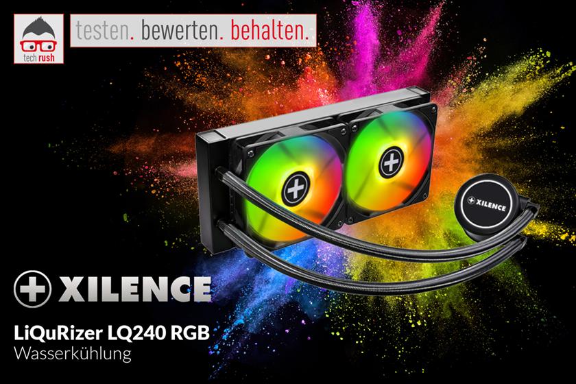 Produkttester gesucht: Xilence LiQuRizer LQ240 RGB, Wasserkühlung