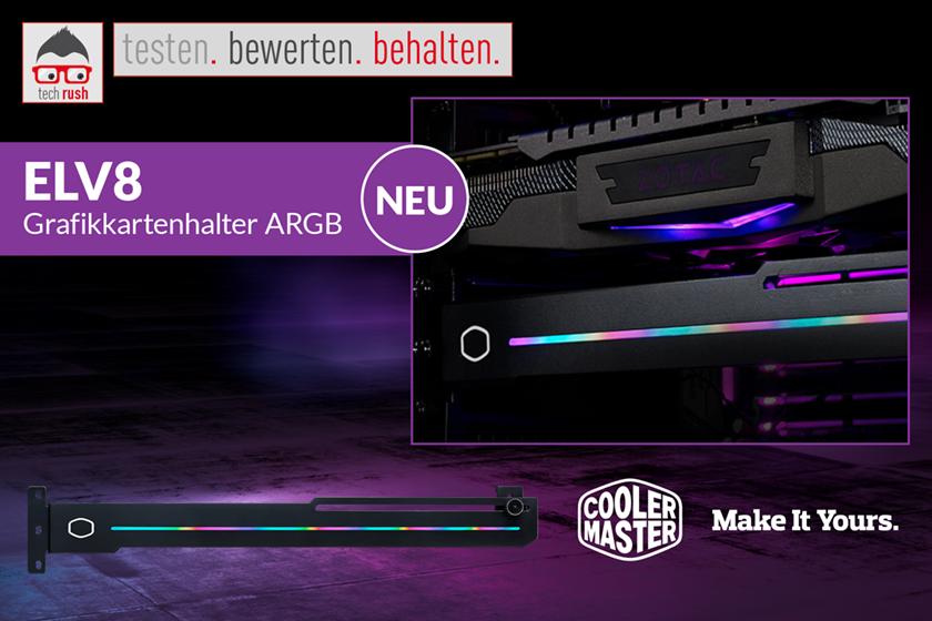 Produkttest Cooler Master ELV8 GPU-Brace mit RGB-Beleuchtung